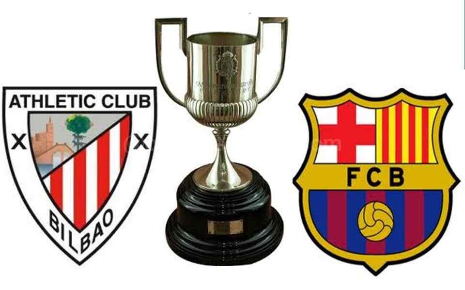 La Liga Champs to take on Bilbao in Copa Del Rey Final